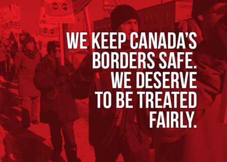 "Picture of a demo in Thunder Bay stating ""We keep Canada's borders safe. We deserve to be treated fairly"""
