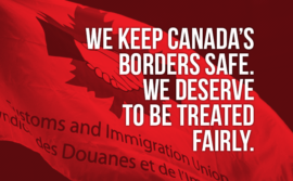 "Picture of the CIU flag stating ""We keep Canada's borders safe. We deserve to be treated fairly"""