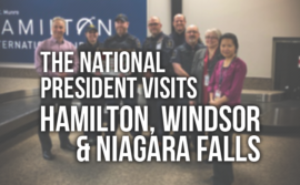 "Photo of members with the National President with the words ""the national president visits hamilton, windosr, and niagara falls"""