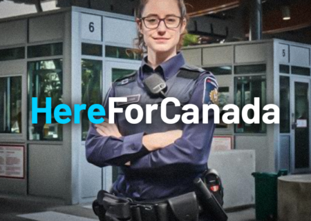 Photo of Border Services Officer with the words Here for Canada