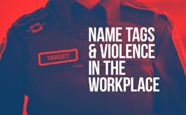 "Photo of BSO with words ""Name tags and violence in the workplace"" along with a name tag with the word ""target"" on it"